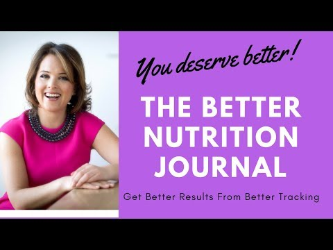What's a Better Nutrition Journal