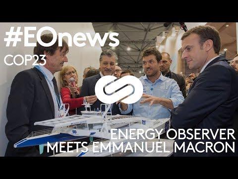 #EOnews : Energy Observer meets Emmanuel Macron