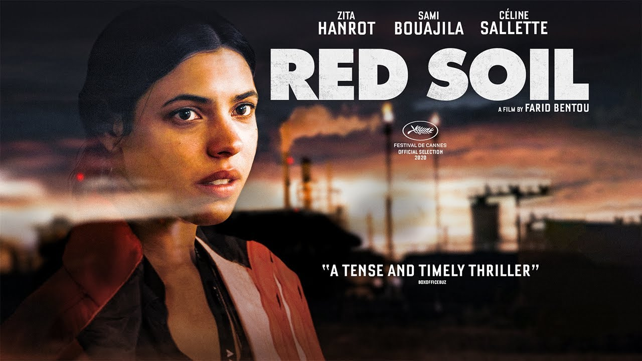 Movie of the Day: Red Soil (2021) by     Farid Bentoumi