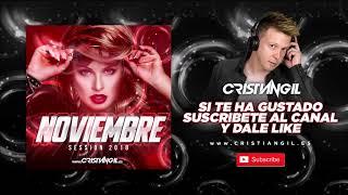 🔊 02 SESSION NOVIEMBRE 2018 DJ CRISTIAN GIL 🎧