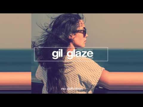 Gil Glaze feat. Reggie Saunders - Feel the Heat (Original Mix)