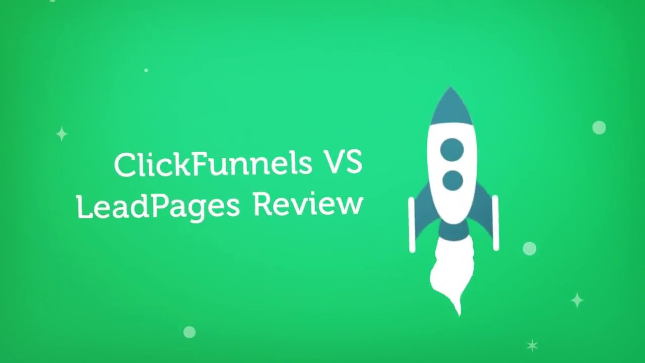 How Clickfunnels Vs Leadpages 2016 can Save You Time, Stress, and Money.