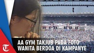 Unggah Foto Wanita yang Berdoa di Kampanye Akbar Prabowo-Sandi, Aa Gym Takjub: MasyaaAlloh