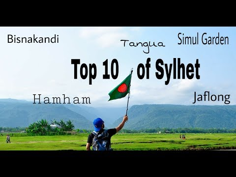 Top 10 places for sylhet tour