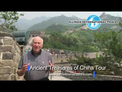 Ancient Treasures of China Bethel Tour Vacations