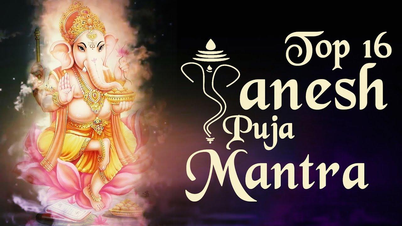 "Download Top 16 - ""Ganesh Puja Mantras"" || Ganesh Chaturthi Songs || Ganpati Mantra || Ganesh Stotra"