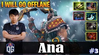 Ana - Centaur Warrunner | I WILL GO OFFLANE | Dota 2 Pro Gameplay