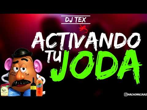 ACTIVANDO TU JODA🔥 |PARTE 7| [DJ TEX ✘ FRANN DJ]