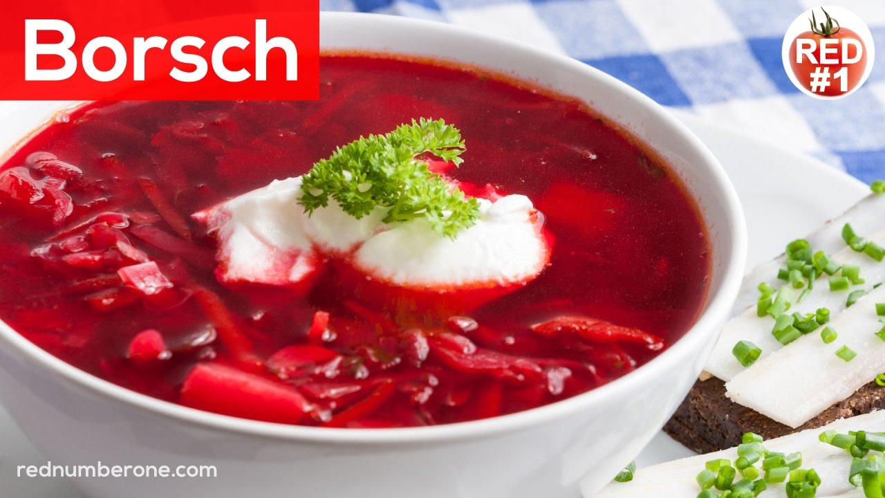 Borscht Recipe Russian And Ukrainian Borsch Rednumberone
