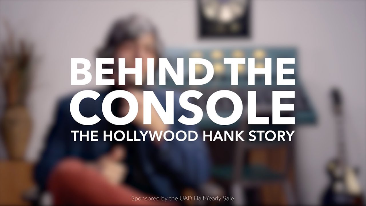 "Working with the ""Greats"" - Behind the Console (The Hollywood Hank Story)"