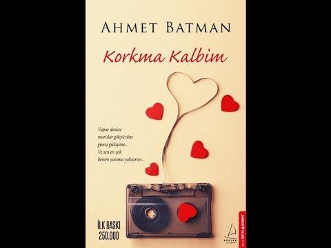 Hazırım Gelecek Baharlara - Ahmet Batman//Korkma Kalbim