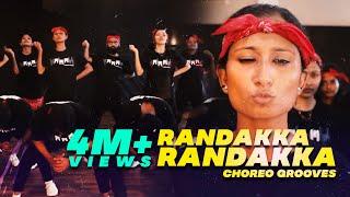 Randakka Randakka | Dance Choreography | Choreo Grooves X MMM
