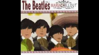 Yesterday - Mariachillout The Beatles