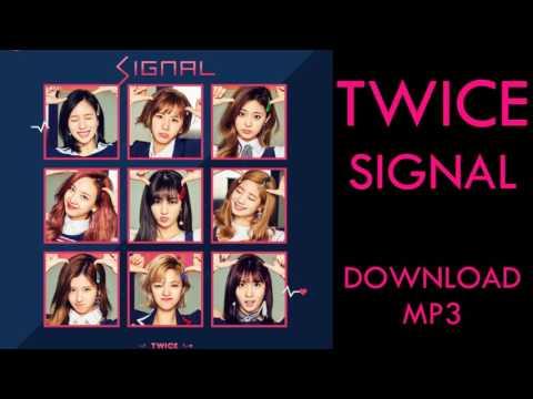 TWICE SIGNAL MP3 DOWNLOAD