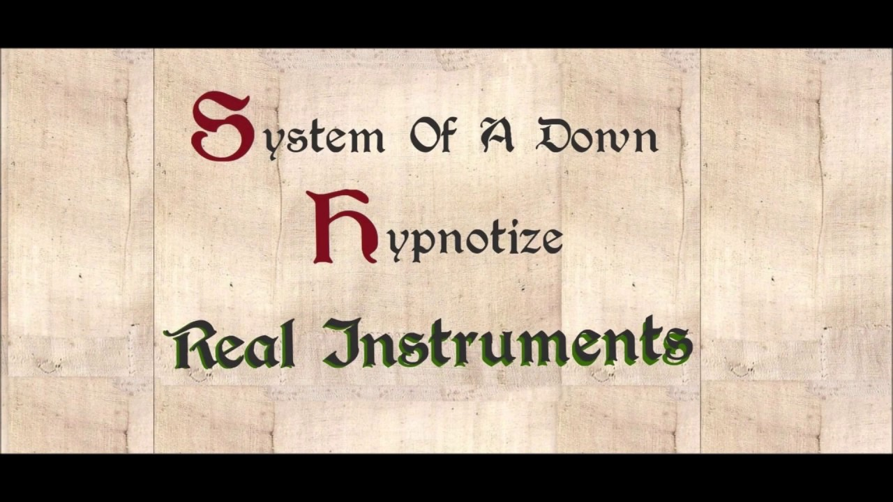 System Of A Down - Hypnotize (Medieval Version)