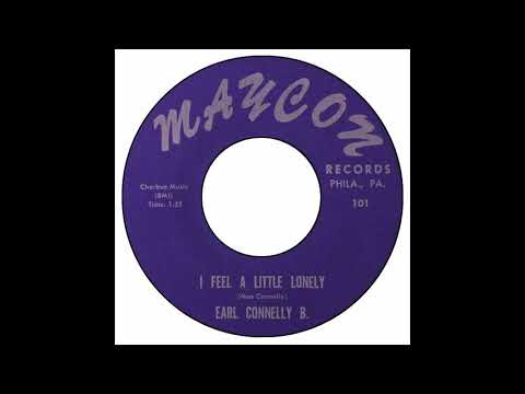Earl Connelly B - I Feel A Little Lonely