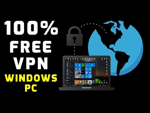 how-to-get-unlimited-vpn-100%-free-(windows-10,-8,-7)