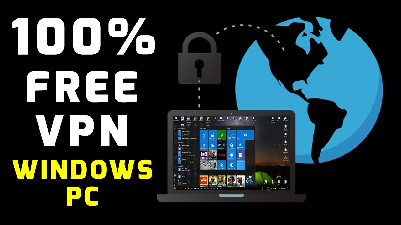 best free vpn windows 10 2018