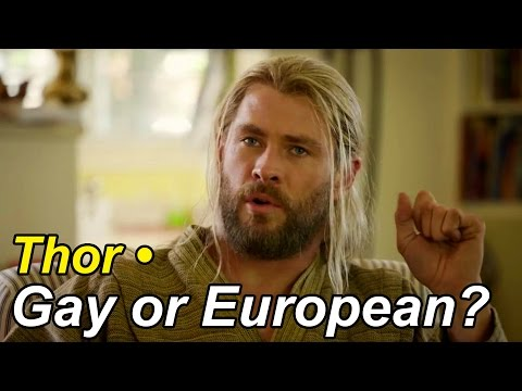 Thor • Gay or European?