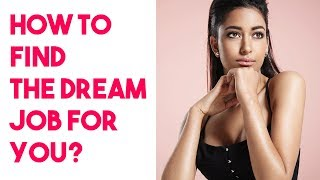 How to find the dream Job and Career for You?|Passion vs Profession