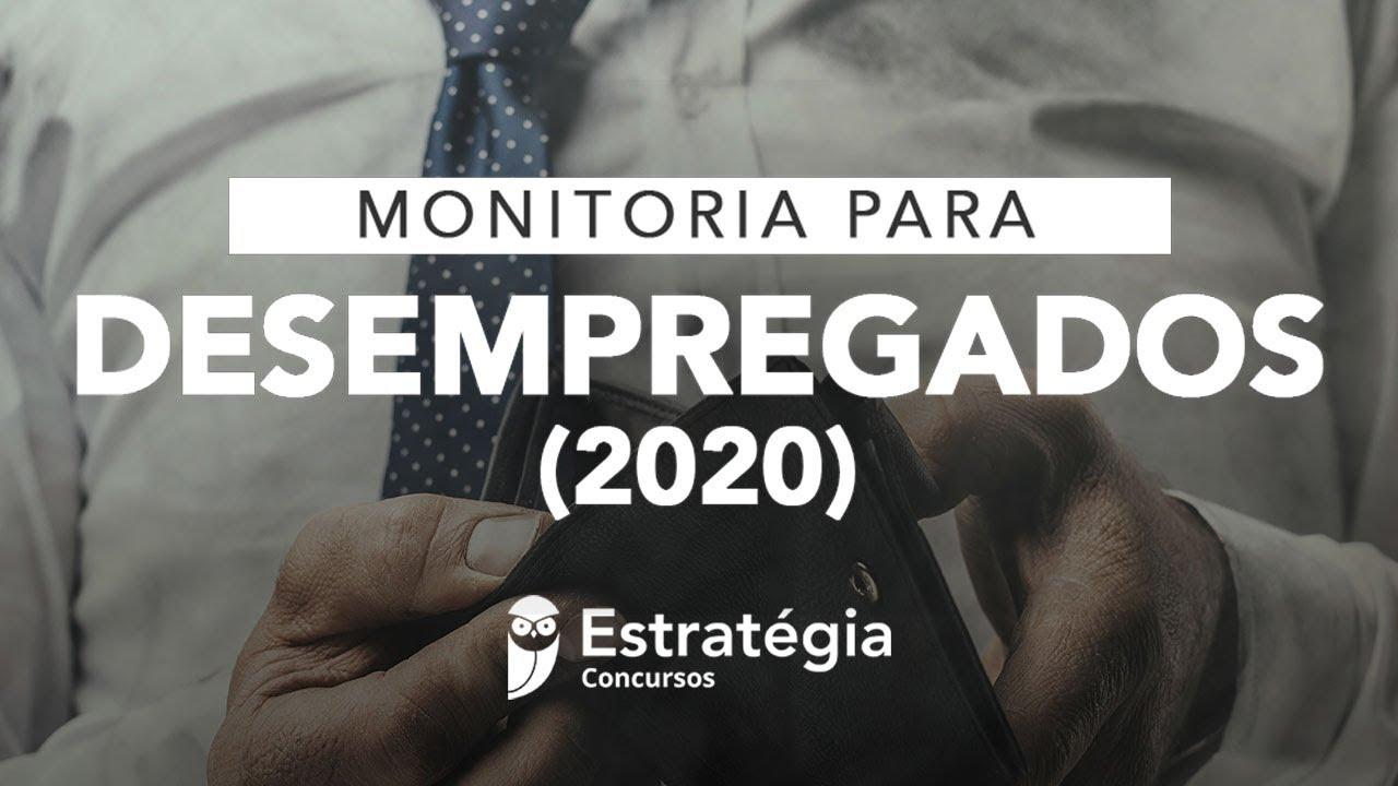 Monitoria Desempregados 2020