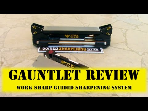 Work Sharp Guided Sharpening System The Gauntlet Review - Wingman115