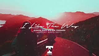 Tyron Hapi ft. Liam Ferrari - I Like The Way (OffSet Radio Edit