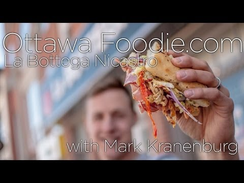 Ottawa Foodie TV - La Bottega Nicastro