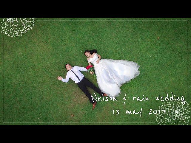 wedding day nelson & rain 13th may 2017