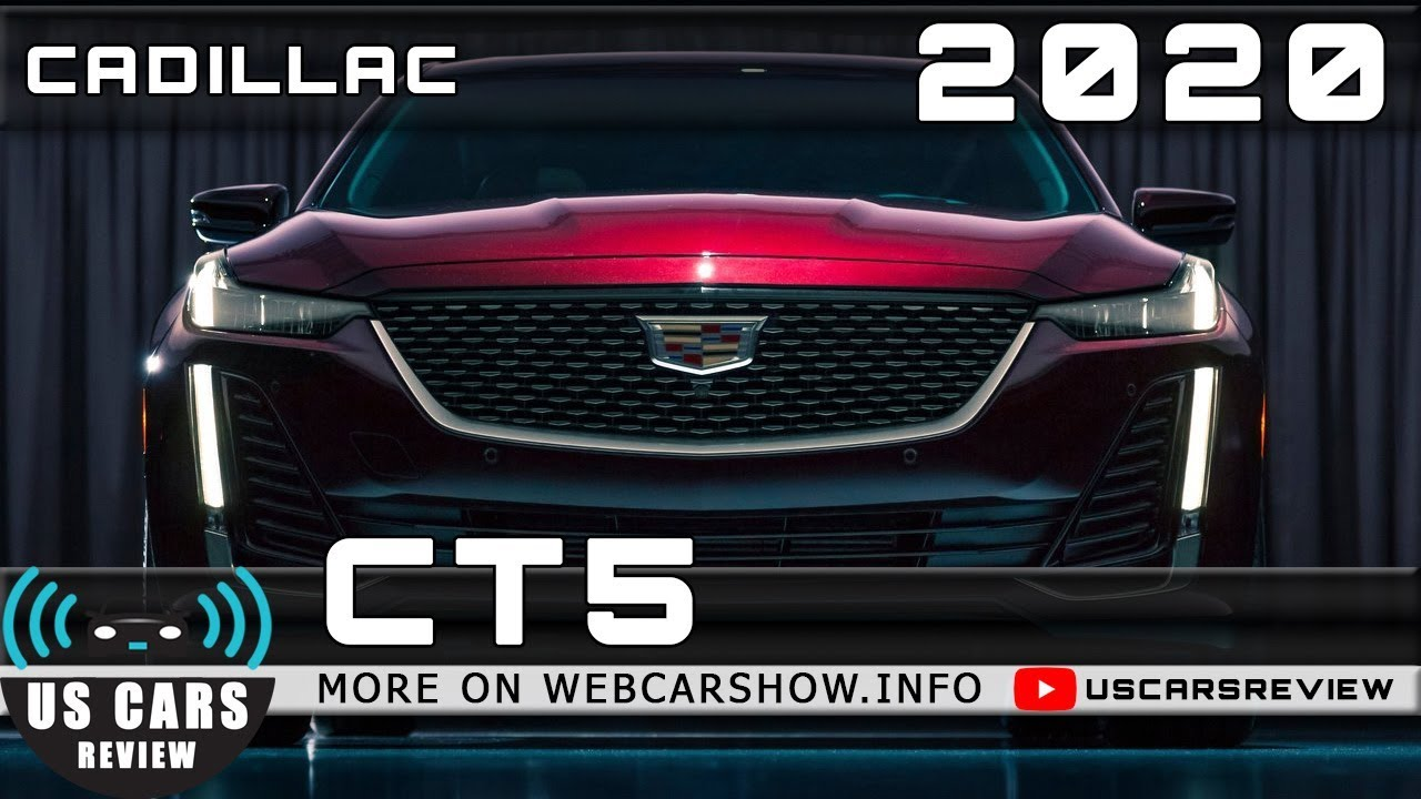 2020 Cadillac Ct5 Review Release Date Specs Prices