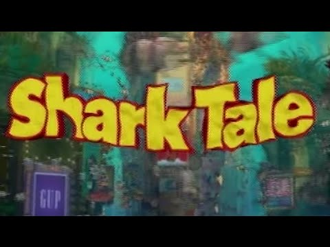 Shark Tale - Dreamworksuary