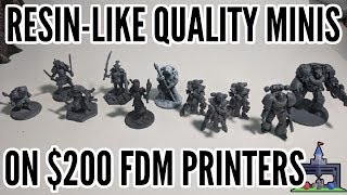 How To Print Resin-Like FDM Minis on $200+ 3D Printers (Printing The Game #3)