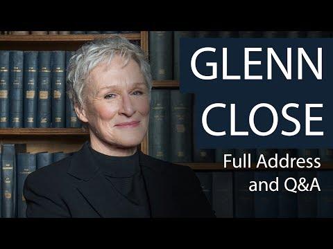 Glenn Close  Full Address and Q&A  Oxford Union