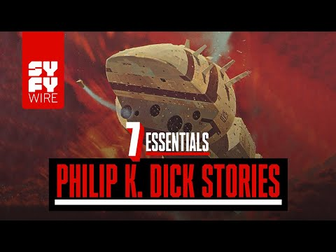 7 Essential Philip K. Dick Stories | SYFY WIRE