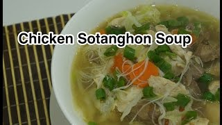 ★★ Chicken Sotanghon Soup Recipe - Tagalog Filipino Pinoy