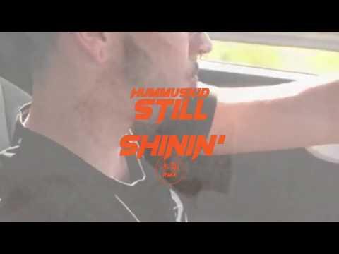 "HUMMUSKID - Still Shinin' 🌟💸 (C.Tangana ""Still Rapping"" RMX)"
