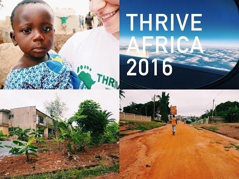 THRIVE AFRICA | TRAVEL VLOG | GHANA