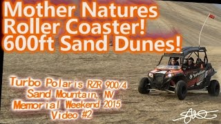Mother Natures Roller Coaster - 600ft Sand Dunes in a Turbo Polaris 900/4  video# 2