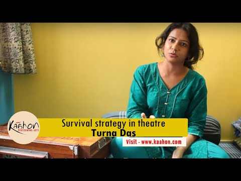 #KaahonPerformingArts -Survival strategy as a theatre worker I Turna Das
