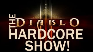 Diablo 3 Hardcore Show - Episode 7 - Shadows in the Desert