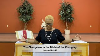 The Changeless in the Midst of the Changing