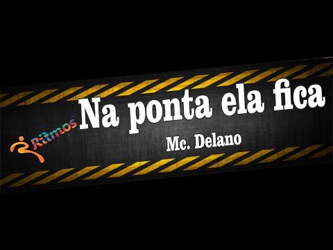 MC Delano - Na ponta ela fica - Ritmos Fit - Coreografia