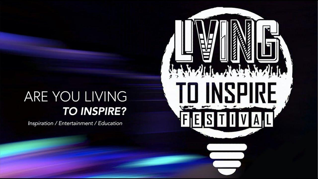 LIVING TO INSPIRE FESTIVAL PROMO
