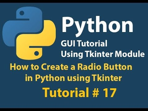 Python GUI:How to Create a Radio Button Using Python Tkinter Tutorial# 17