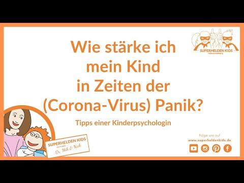 Wie Stärke Ich Meine Kinder In Zeiten Der (Corona- Virus-) Panik