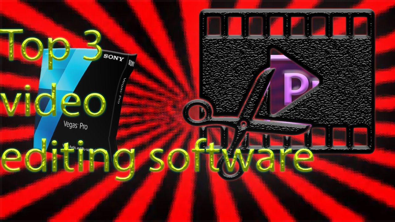 Download Top 3 Best FREE  Video Editing Software 2016-2017