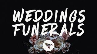 Royal & The Serpent - Weddings & Funerals (Lyrics)
