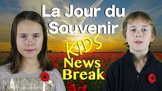 Kids News Break - Le Jour du Souvenir