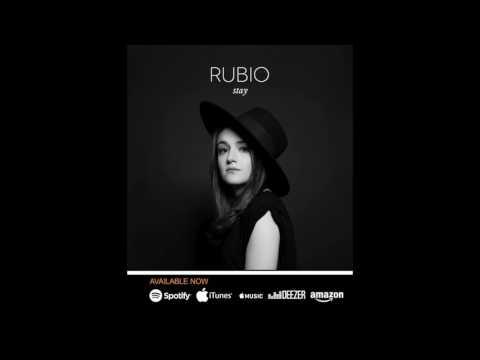 Stay - RUBIO