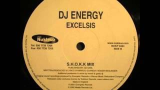 DJ Energy - Excelsis (S.H.O.K.K Mix)